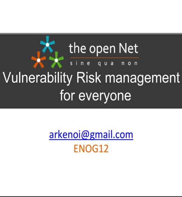 Vulnerability Risk management for everyone